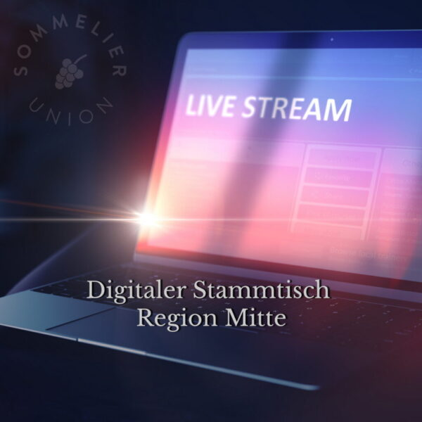 Digitaler Stammtisch der Sommelier Union – Region Mitte