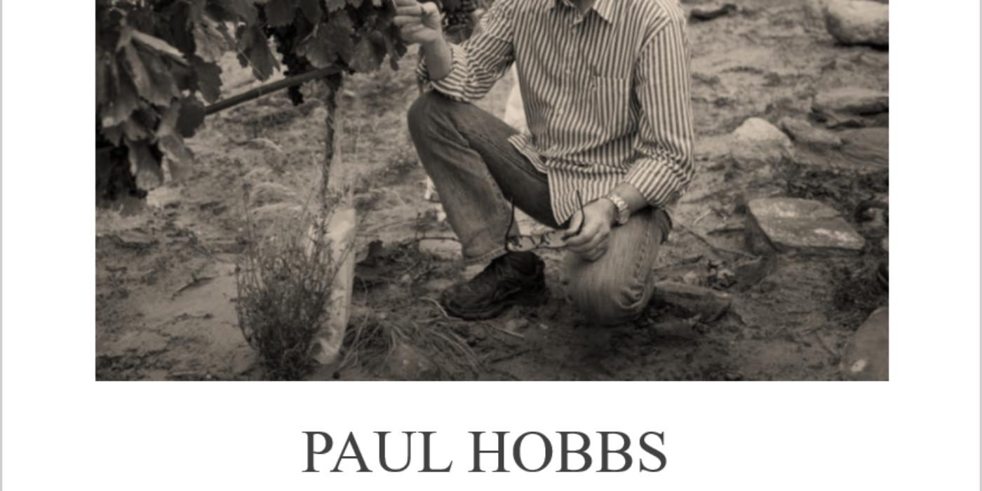 Paul Hobbs – Terroir Hunting Stories
